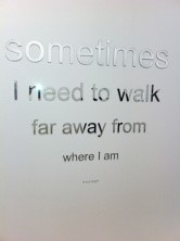 sometimes I need to walk quote