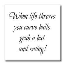 when life throws curve balls quote