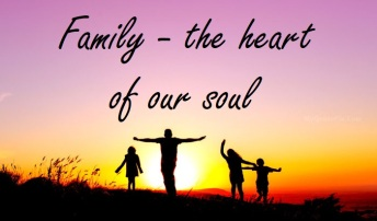 family, heart of our soul