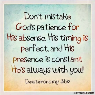 dont mistake gods patience