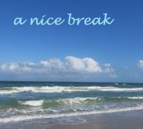 a nice break