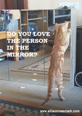 do you love the person in the mirror