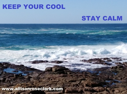 Keep your cool stay calm_allisonroseclark