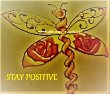 Stay Positive_allisonroseclark
